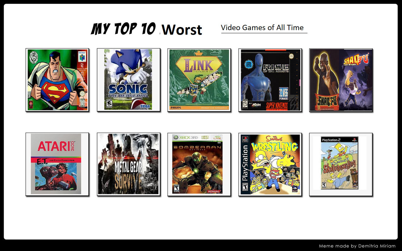 My Top 10 Worst Video Games of All Time by Dawn-Fighter1995