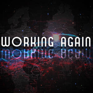 Working Again