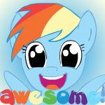 Rainbow Dash : AWESOME!