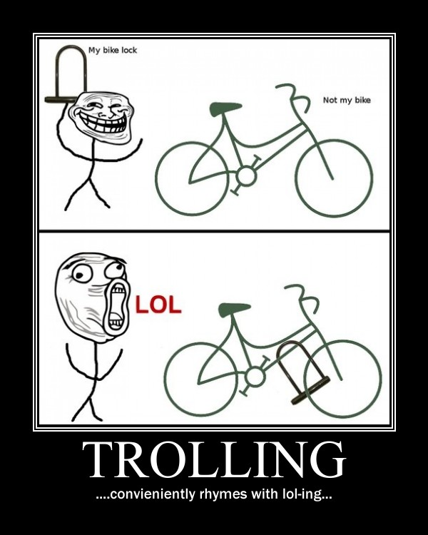 trolling is a art - photo #13