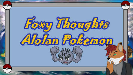Foxy Thoughts: Alolan Pokemon by NaitaidaiFoxxoll