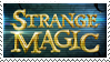 Strange Magic Stamp