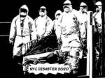 CORONA VIRUS NYC Disaster 2020 bw by BernardoDisco