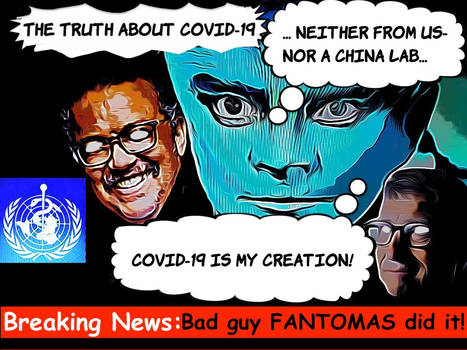 The Truth About Covid-19 Orign Fantomas Did It