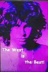 Rip Jim Morrison The West Is The Best by BernardoDisco