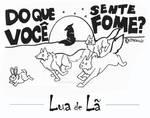 Faminto #7 - Lua de La