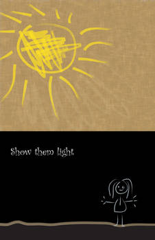 Show them light