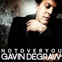 Gavin DeGraw - Not Over You