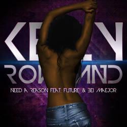 Kelly Rowland - Need A Reason