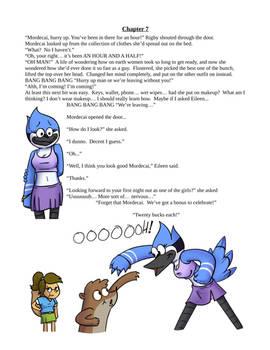 Mordecai's Wardrobe Malfunction ( Ch7 P36 )