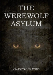 The Werewolf Asylum