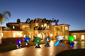 Duke Origins Cast by DukeDN