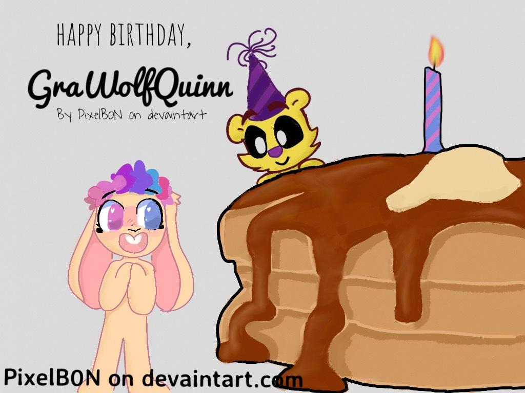 Happy Birthday GrawolfQuinn!!!(OLD) by PixelBunno