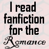 I Read Fanfic: For The Romance by saiyan-queen-vega