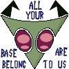 Icon: Invader Zim: AllYourBase by saiyan-queen-vega