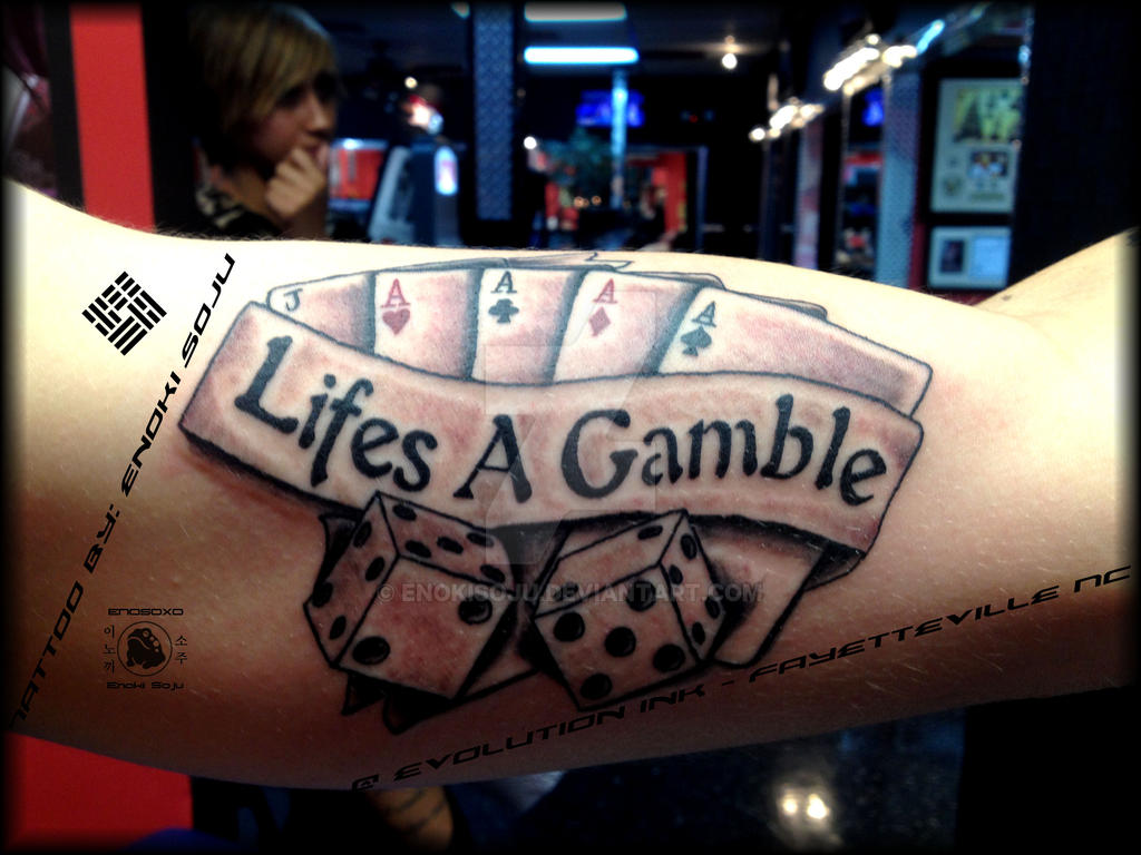 lifes a gamble dice cards banner tattoo by enoki by