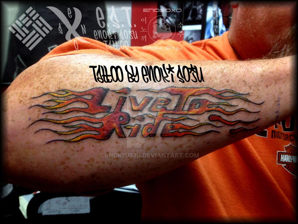 Live To Ride Tattoo By Enoki Soju By Enokisoju On Deviantart