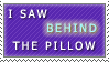 Behind the Pillow Stamp by Tao2Eden