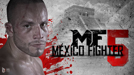 MEXICO FIGHTER 5 by DorianOrendain