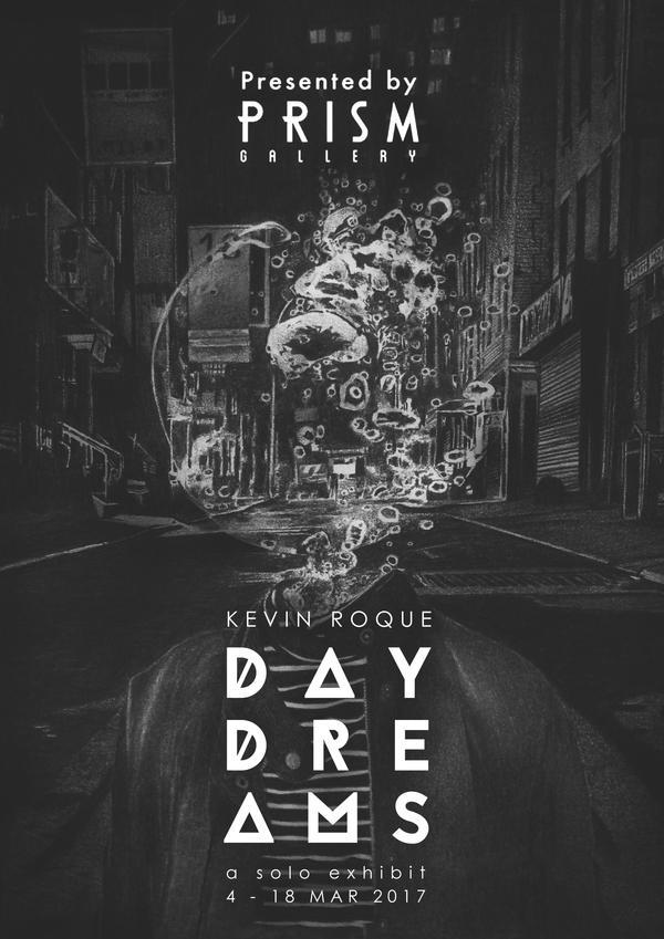 Daydreams: A Solo Exhibit by kevin-roque