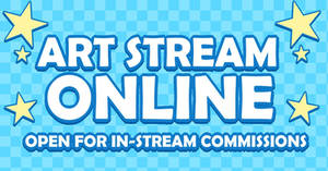 STREAMING - TAKING IN-STREAM COMMISSIONS by servalien