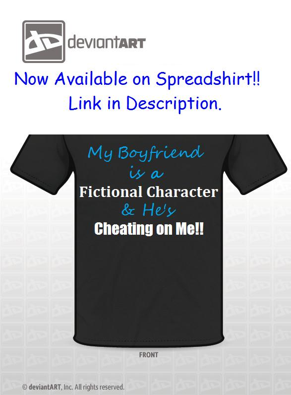 Original Quote Entry: Fictional Cheating Boyfriend by SonamynShadmaria