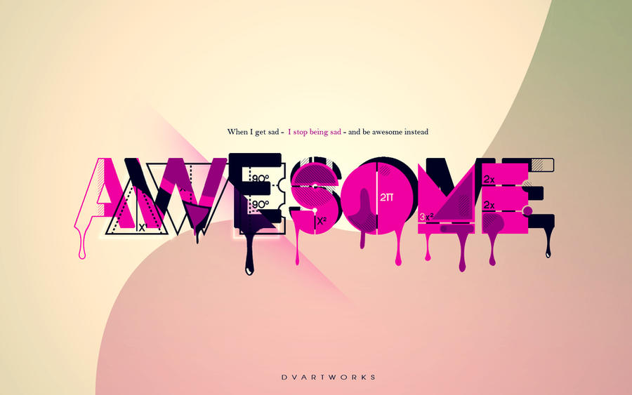 AWESOME by DVArtworks