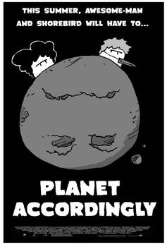Planet Accordingly poster