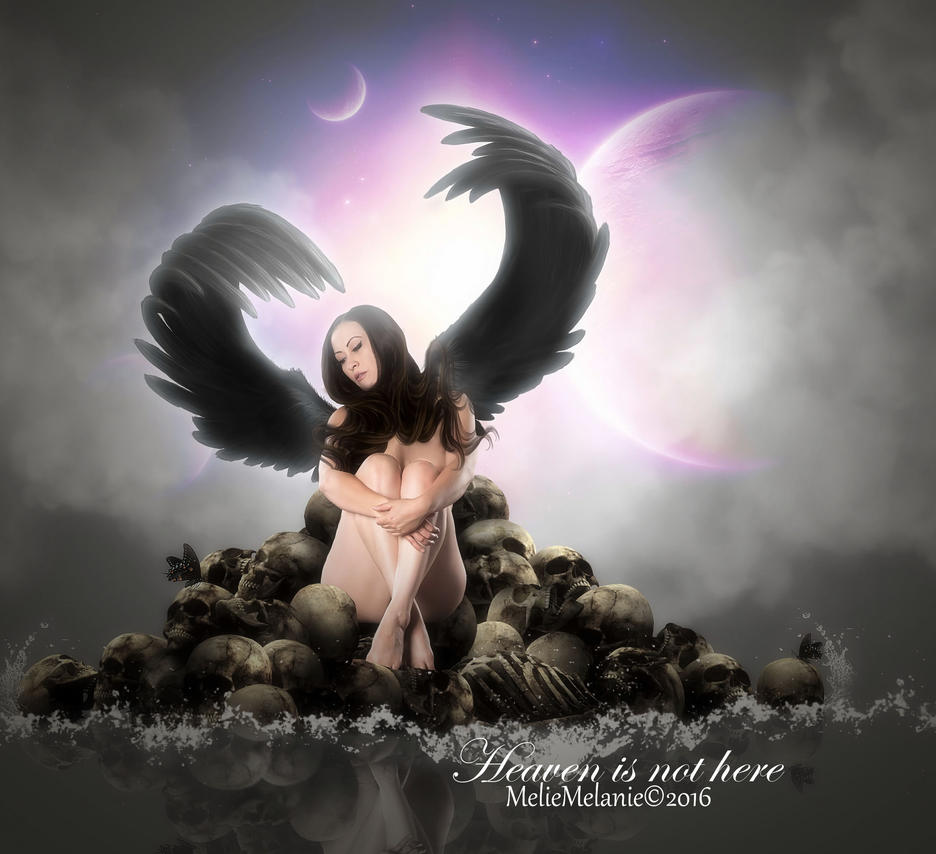 Heaven is not here by MelieMelusine