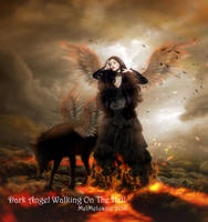 Dark Angel Walking On The Hell by MelFeanen