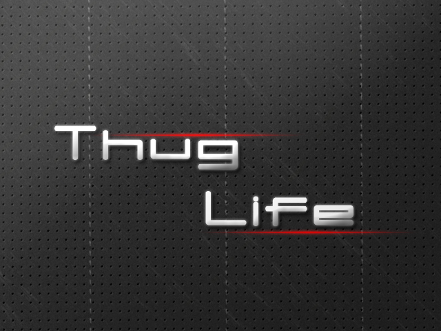 ThugLife by curtisblade