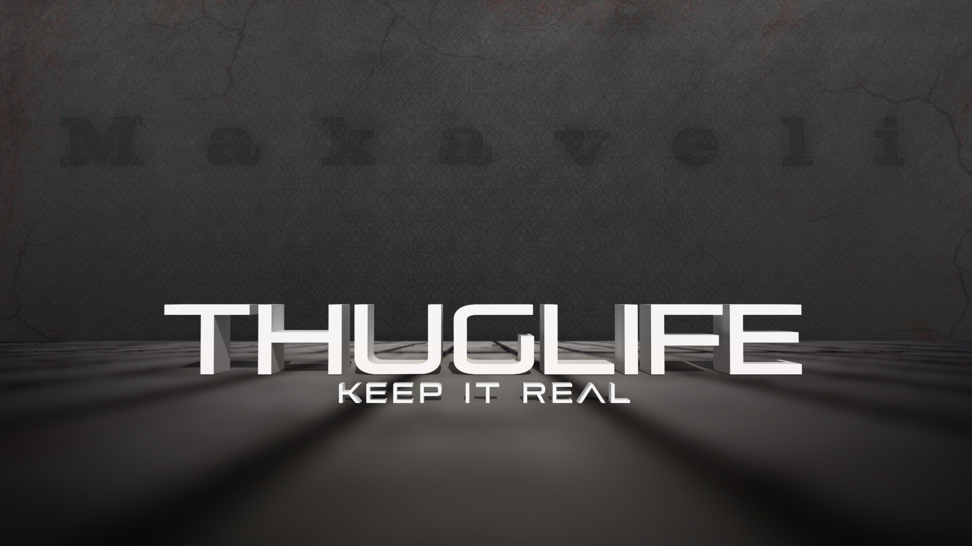 Thug Life and Keep It Real by curtisblade on DeviantArt