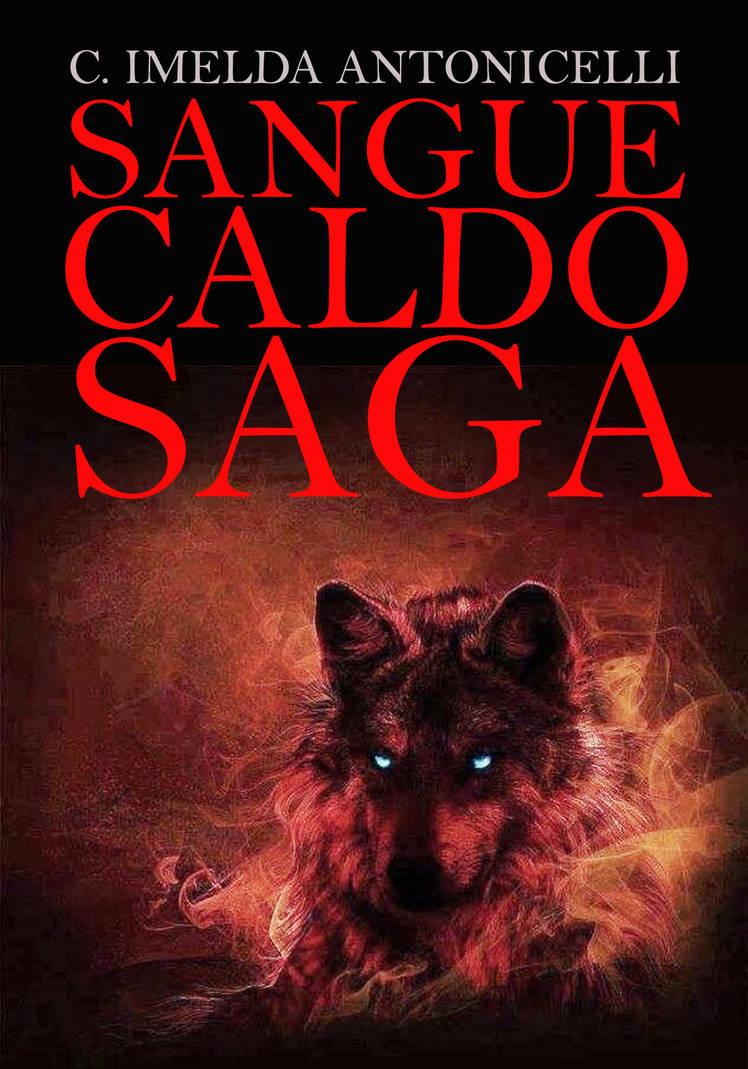 Sangue Caldo Saga by ImyAnt