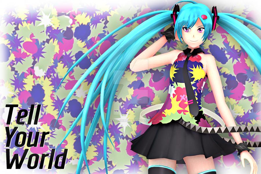 [Blender] - Tell Your World by Orahi-shiro