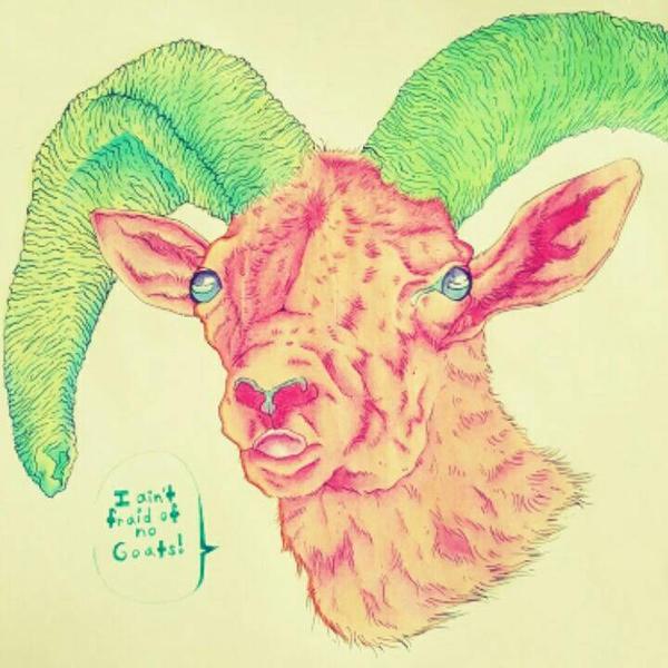 I Ain't 'Fraid of No Goats by 3232WarriorFan3232