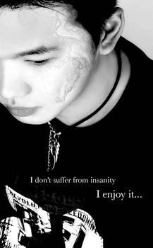 Me: Insanity