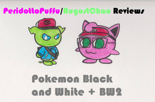 PP/AC Reviews - Pokemon Black and White + BW2