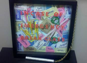 Incase of Emergancy Break Glas