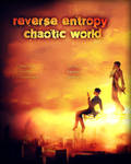 [Cover Art] Reverse Entropy: Chaotic World by Fuure