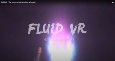 Fluid VR Coming Soon...