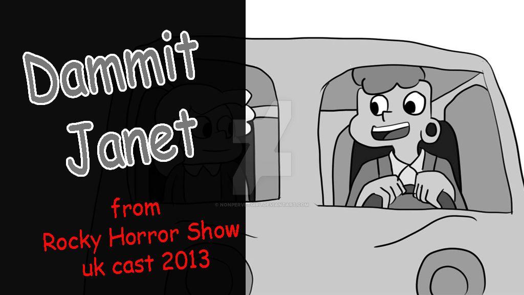Dammit Janet (animatic) by Nonpervetgirl