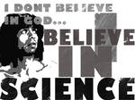 i dont believe in god...