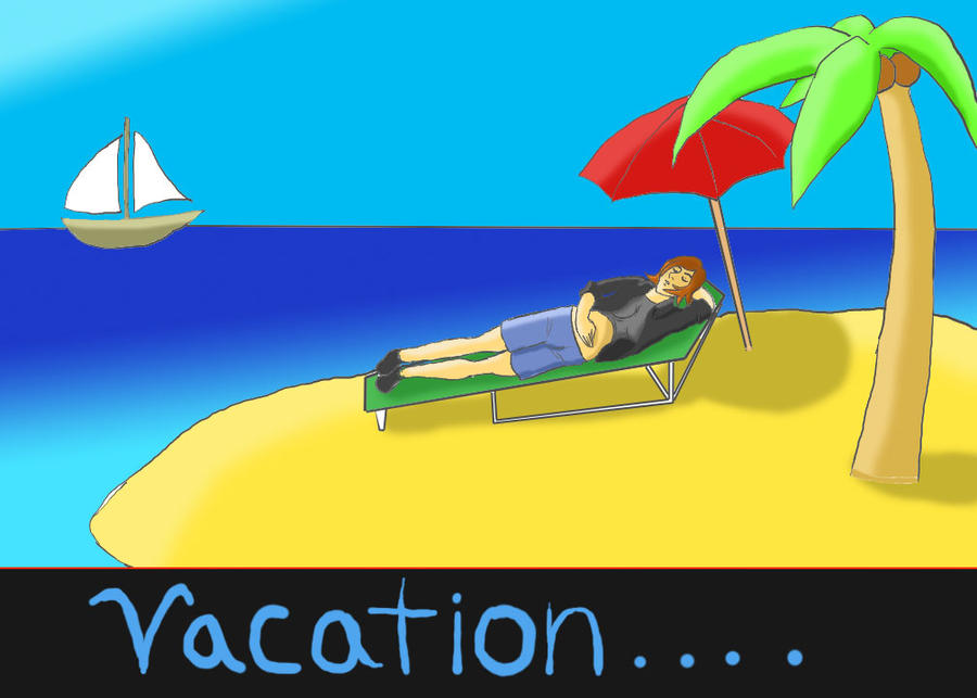 Vacation. by Soldiers-of-Legacy