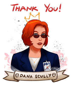 Thank you, Dana Scully!