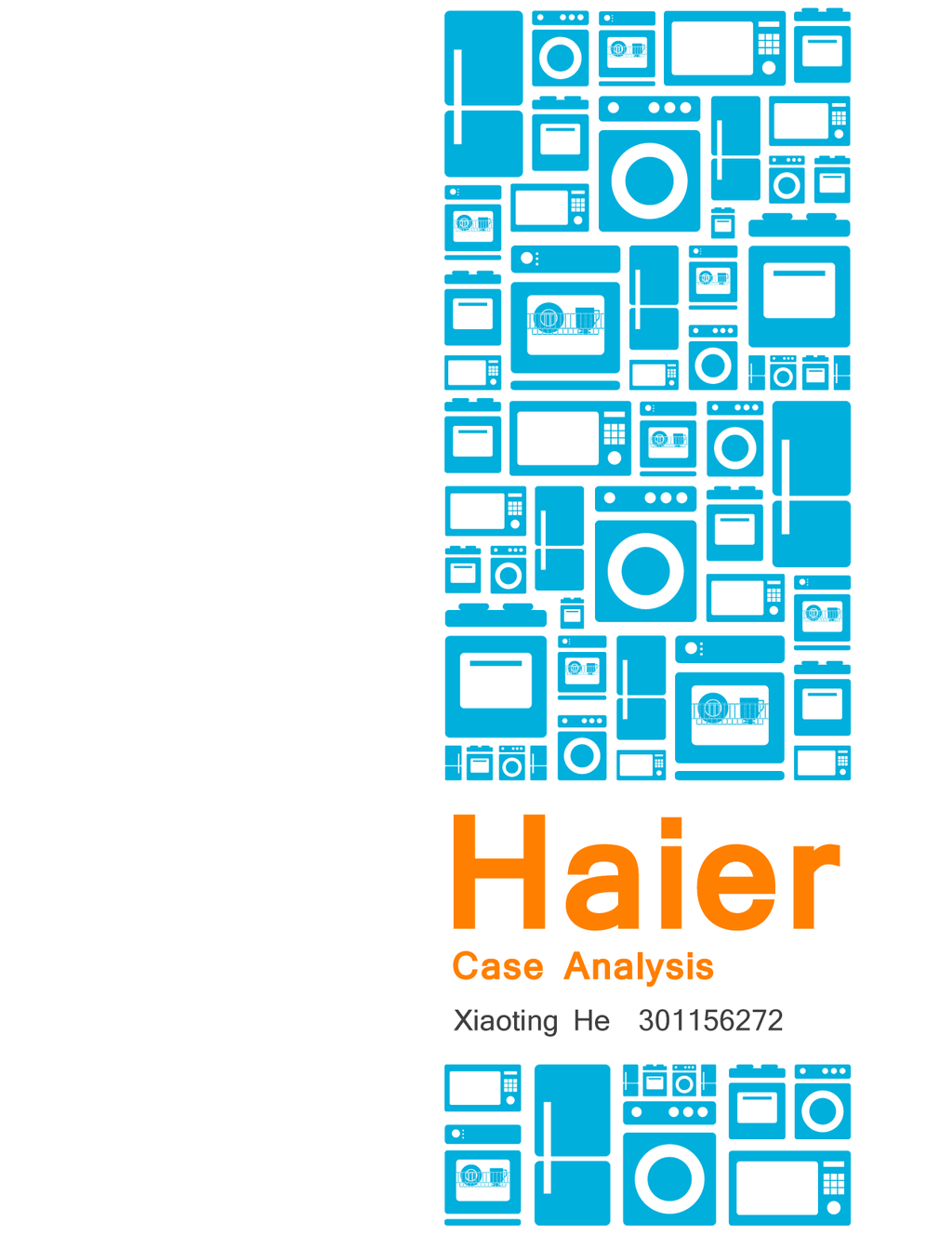 """haier analysis The haier group is one of the world's largest whitegoods manufactures with over 50 000 employees worldwide the group was founded as """"qingdao refrigerator co."""