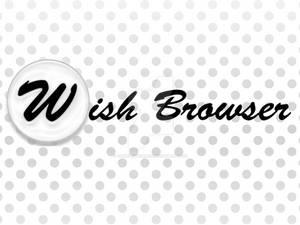 Wish Web Browser Banner