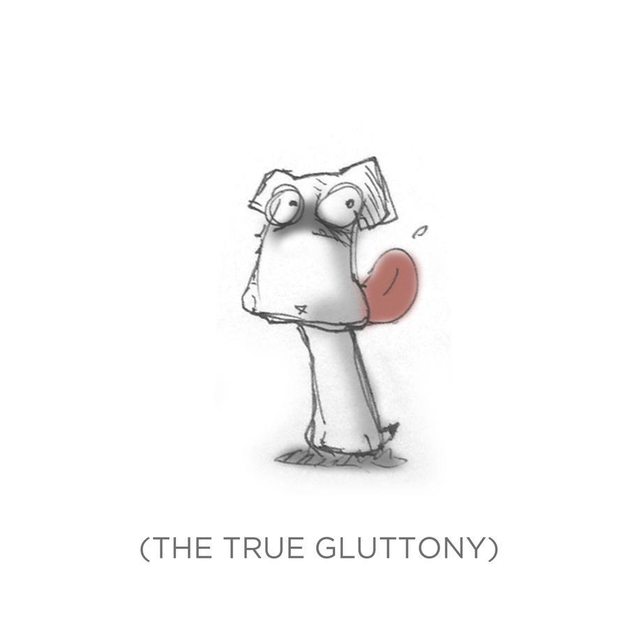 009 - The True Gluttony by SEEZ85