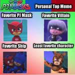 My Personal PJ masks Top Meme