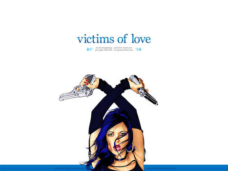 Victims of Love