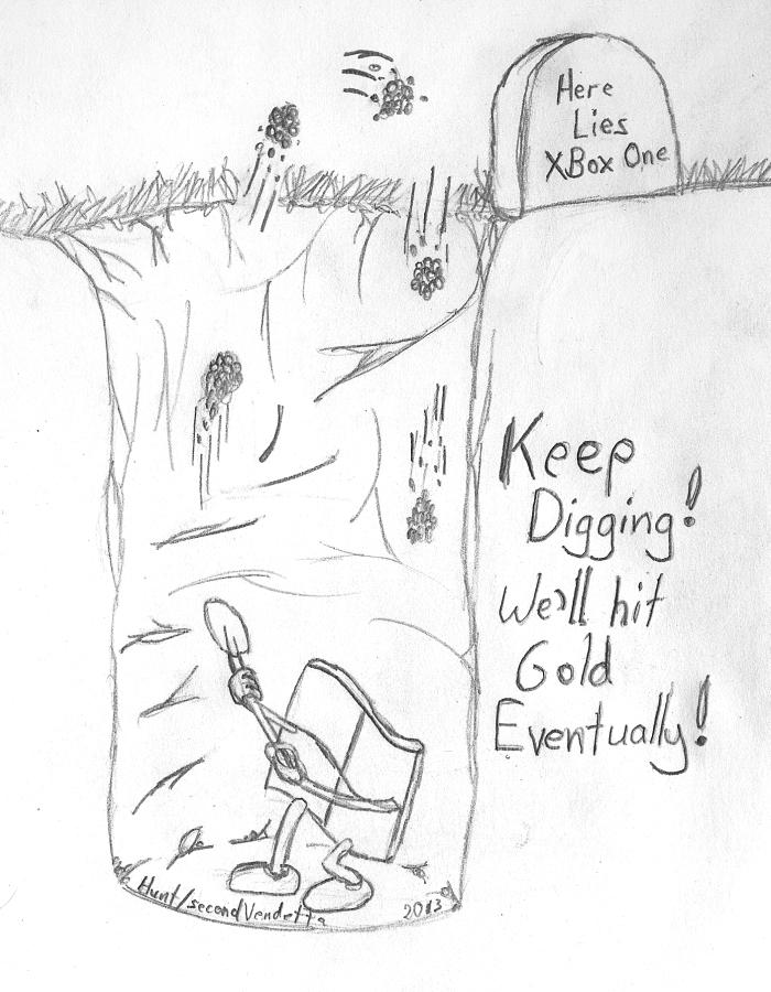 Keep Digging, Microsoft! by Qesun